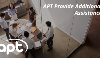 APT provide additional assistance