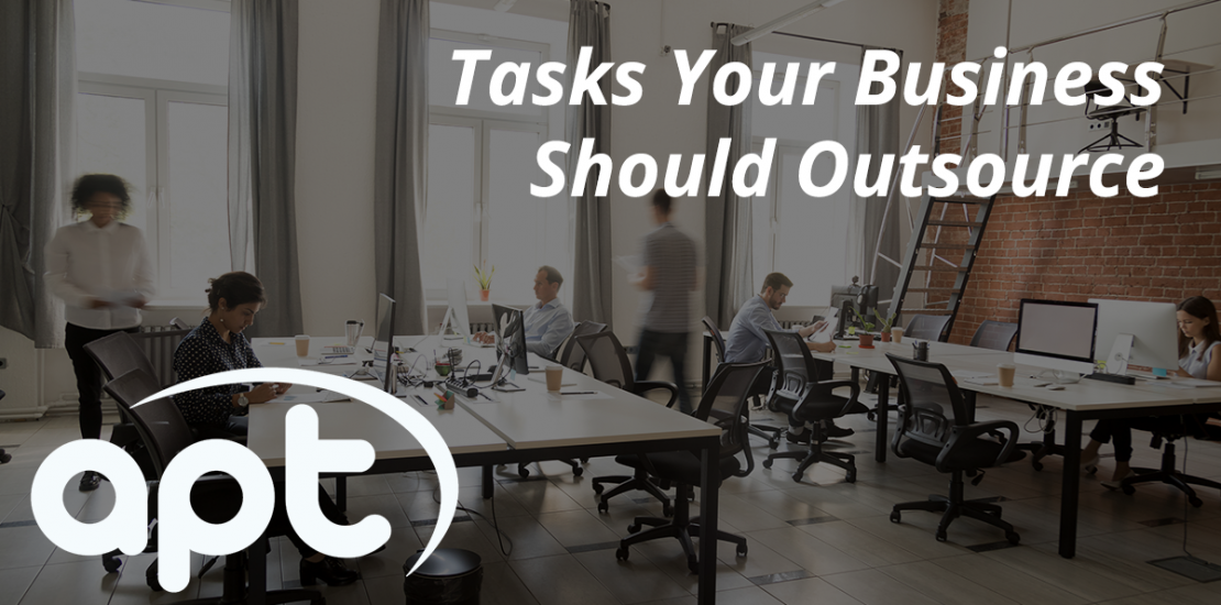 Tasks your business should outsource